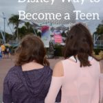 The Magical Disney Way to Become a Teen