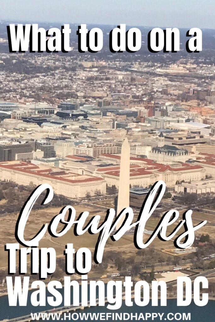 Pinterest graphic for couples trip to Washington DC
