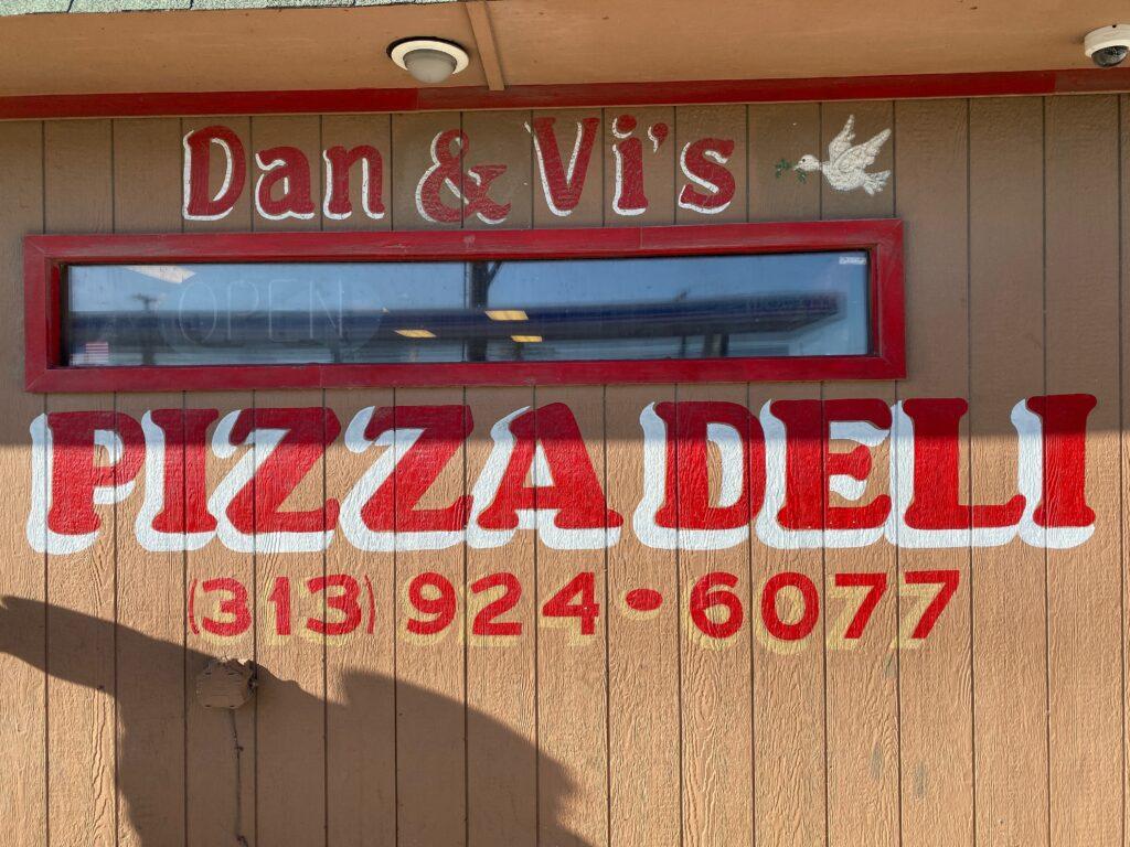 Outside of Dan & Vi's Pizza Deli