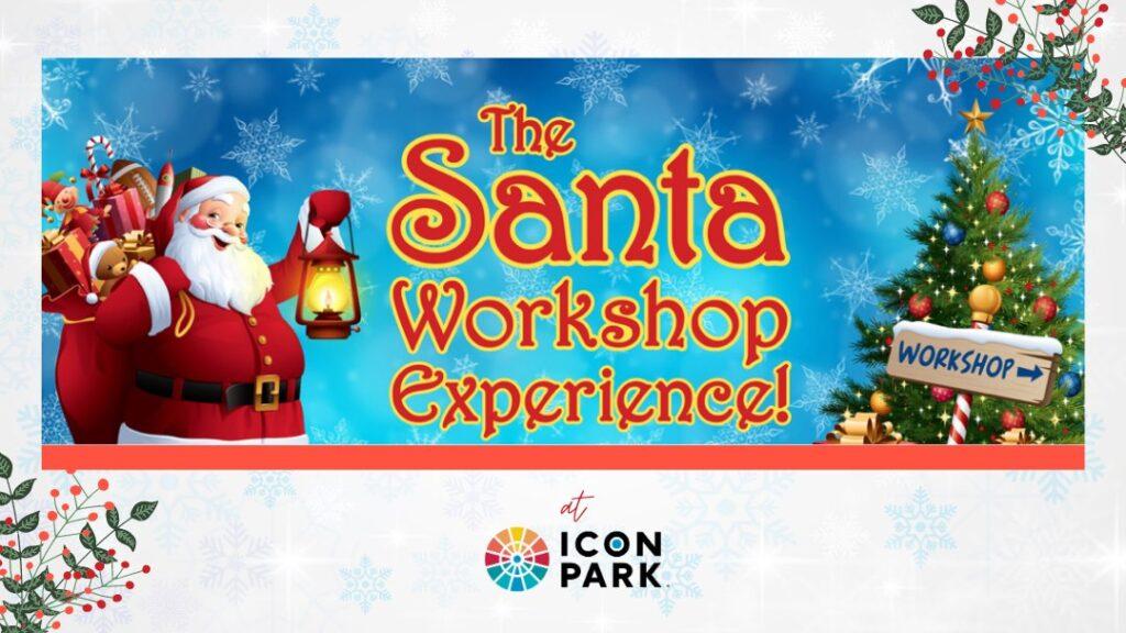 ICON Park Santa Workshop