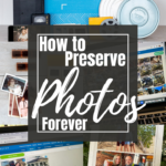 How to preserve your photos